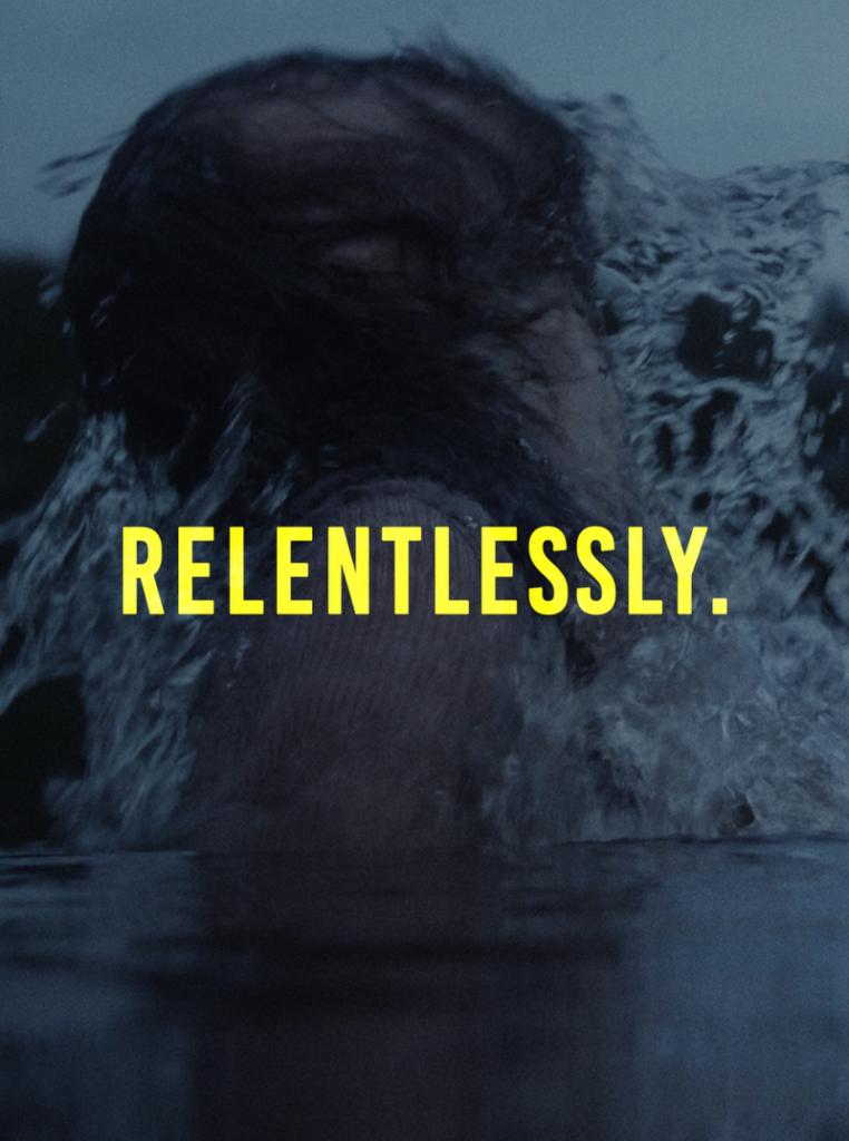 Relentlessly